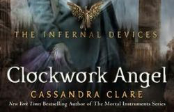 Clockwork Angel (by Cassandra Clare) review