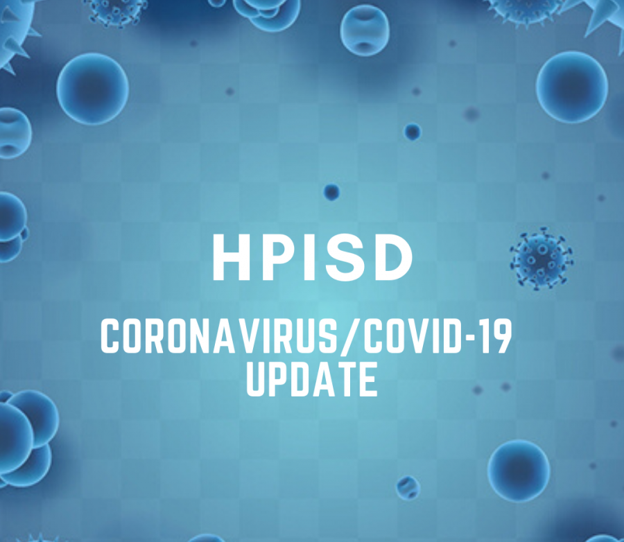 HPISD releases a coronavirus update at the end of the of the first quarter.